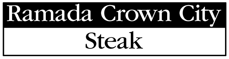 Ramada Crown City Steak